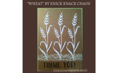 """Wheat"" by Knick Knack Chaos"