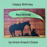 Happy Birthday by Knick Knack Chaos