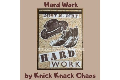 Hard Work by Knick Knack Chaos