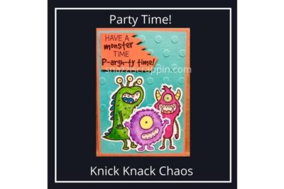 """Party Time"" by Knick Knack Chaos"